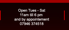 Open Tuesday to Saturday, by appointement only
